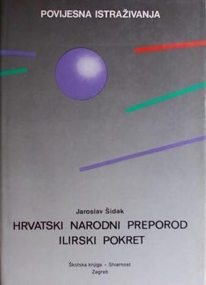 Šidak: Hrvatski narodni preporod: ilirski pokret