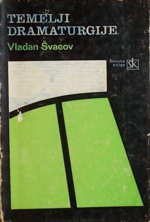 Švacov: Temelji dramaturgije