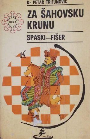 Trifunović-Za šahovsku krunu