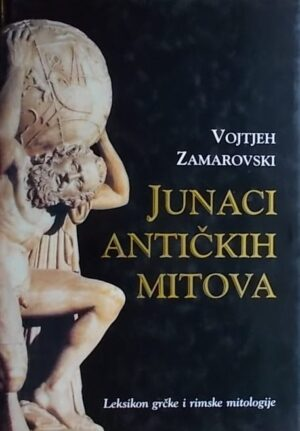 Zamarovski: Junaci antičkih mitova
