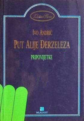 Andrić: Put Alije Đerzeleza