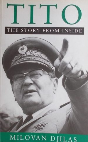 Djilas: Tito: The Story from Inside