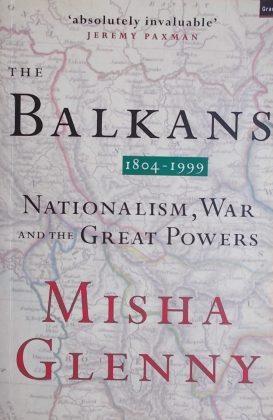 Glenny-The Balkans