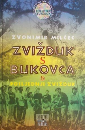 Milčec-Zvižduk s Bukovca-Posljednji zvižduk
