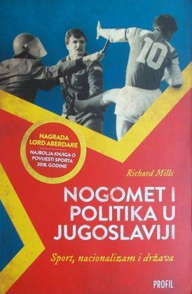 Mills: Nogomet i politika u Jugoslaviji
