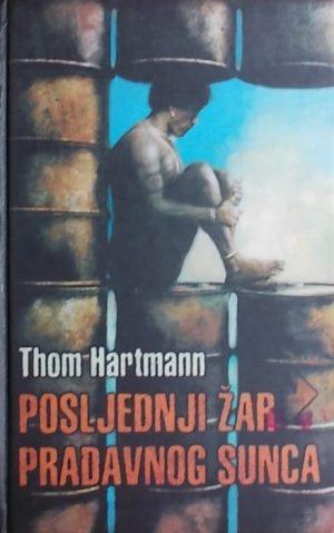Hartmann: Posljednji žar pradavnog sunca