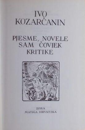 Kozarčanin: Pjesme / Novele / Sam čovjek / Kritike