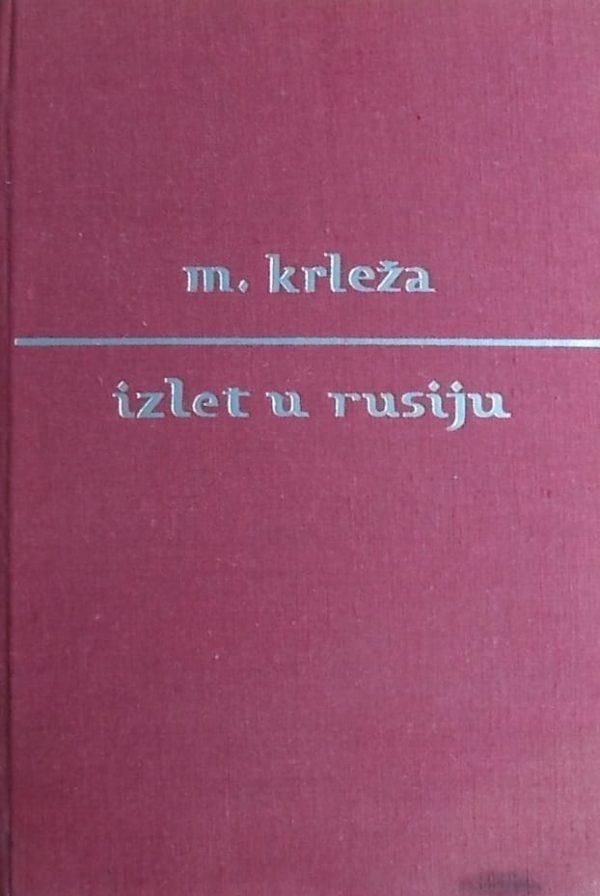 Krleža: Izlet u Rusiju 1925
