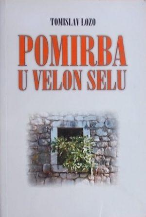 Lozo: Pomirba u Velon selu