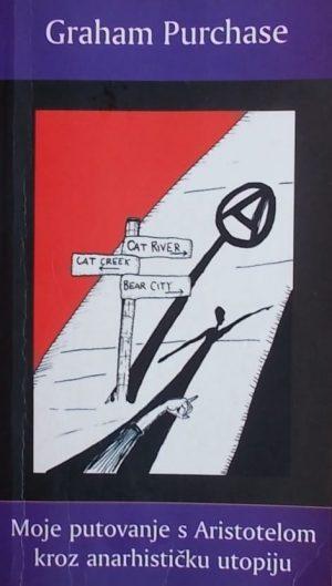 Purchase: Moje putovanje s Aristotelom kroz anarhističku utopiju