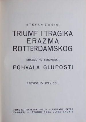 Zweig: Triumf i tragika Erazma Rotterdamskog