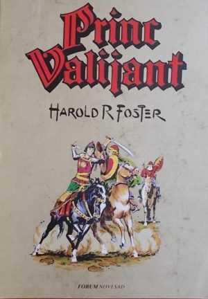 Foster: Princ Valijant 5