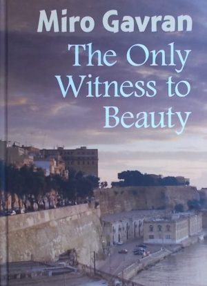 Gavran: The Only Witness to Beauty