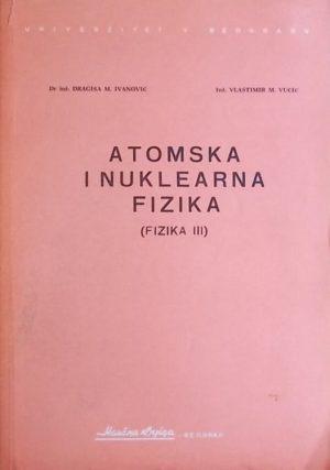 Ivanović, Vučić: Atomska i nuklearna fizika