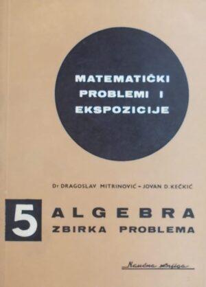 Mitrinović: Algebra: zbirka problema iz kombinatorike polinoma i jednačina