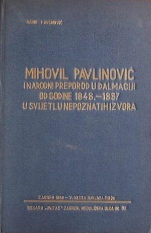 Pavlinović-Mihovil Pavlinović i narodni preporod u Dalmaciji