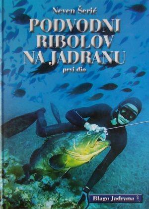 Šerić-Podvodni ribolov na Jadranu
