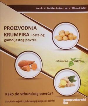 Benko, Šubić: Proizvodnja krumpira i ostalog gomoljastog povrća