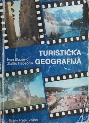 Blažević, Pepeonik: Turistička geografija: Svijet i Hrvatska