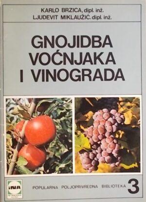 Brzica, Miklaužić: Gnojidba voćnjaka i vinograda