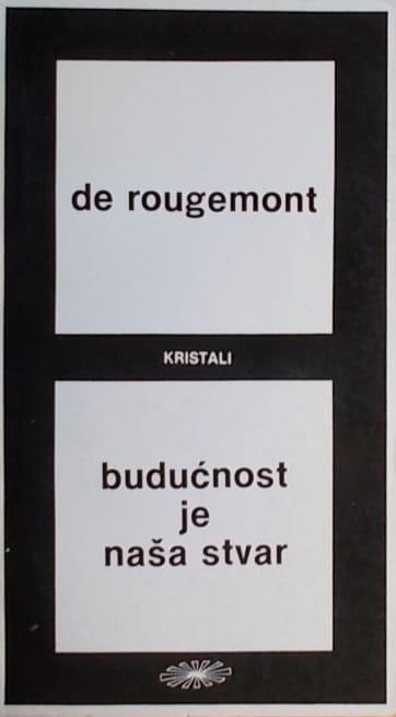 de Rougemont-Budućnost je naša stvar