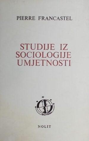 Francastel-Studije iz sociologije umjetnosti