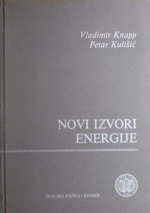 Knapp, Kulišić: Novi izvori energije