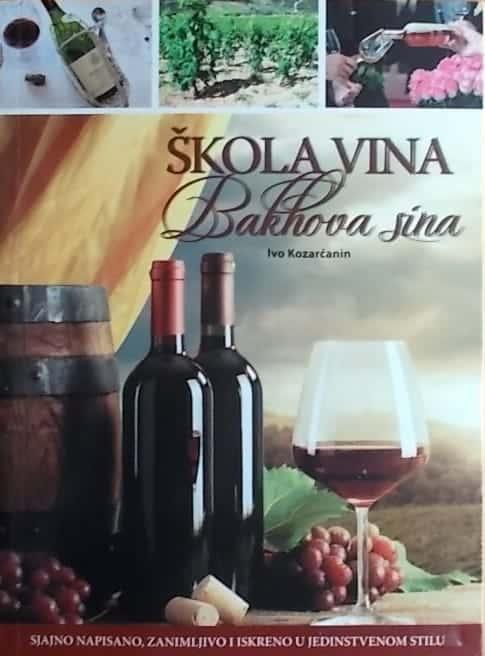 Kozarčanin: Škola vina Bakhova sina