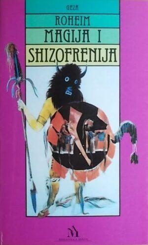 Roheim: Magija i shizofrenija