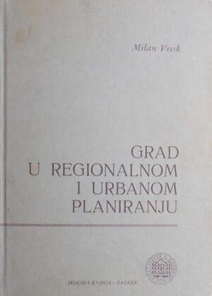 Vresk: Grad u regionalnom i urbanom planiranju