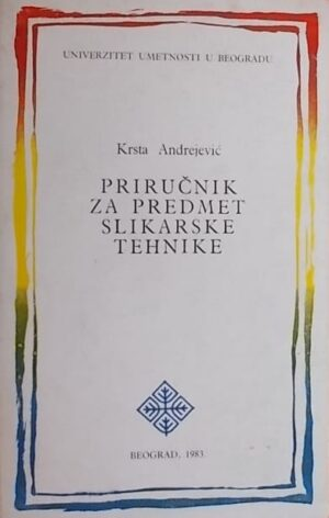 Andrejević: Priručnik za predmet Slikarske tehnike