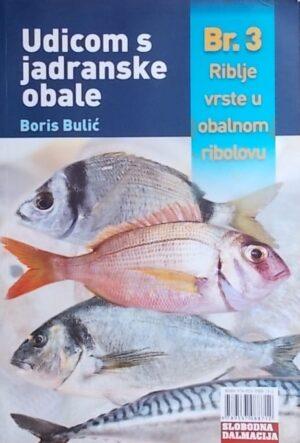 Bulić: Udicom s jadranske obale br. 3