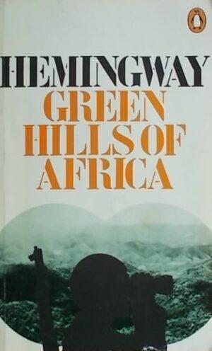 hemingway-green hills of africa