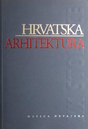 Hrvatska arhitektura u XX. stoljeću