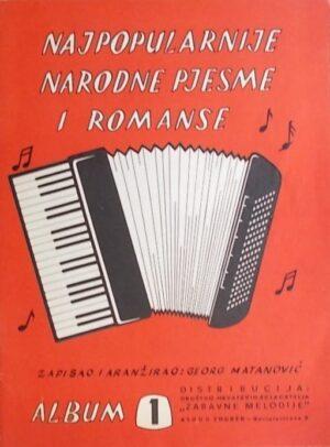 Najpopularnije narodne pjesme i romanse: album 1
