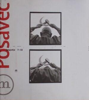 Ivan Posavec: fotografije '71-'02