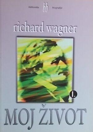 Wagner: Moj život