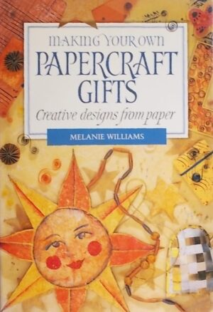 Williams: Making Your Own Papercraft Gifts