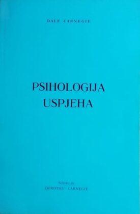 Carnegie: Psihologija uspjeha