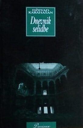 Karahasan-Dnevnik selidbe
