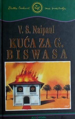 Naipaul: Kuća za g. Biswasa