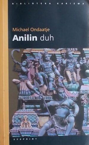 Ondaatje: Anilin duh