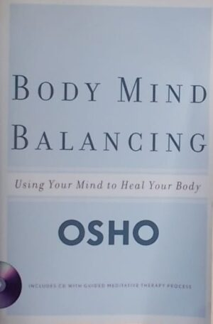 Osho: Body Mind Balancing