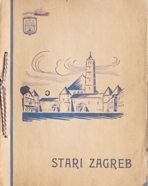 Peretti: Stari Zagreb