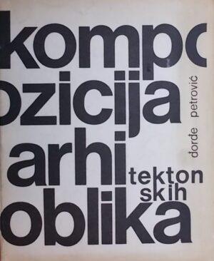 Petrović: Kompozicija arhitektonskih oblika