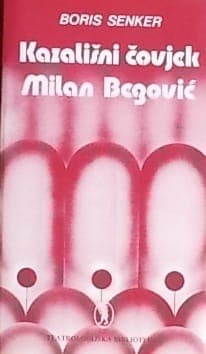 Senker-Kazališni čovjek Milan Begović