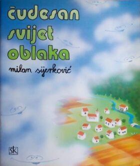 Sijerković: Čudesan svijet oblaka