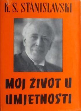Stanislavski-Moj život u umjetnosti