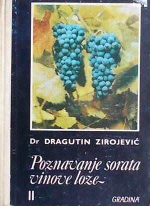 Zirojević-Poznavanje sorata vinove loze