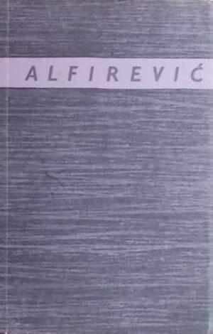 Alfirević: Izabrane pjesme